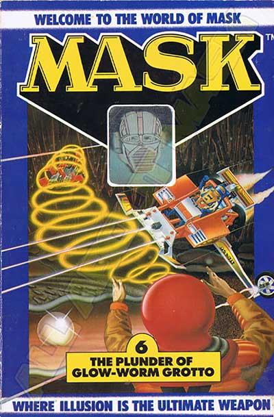M.A.S.K. M.A.S.K. US Book no. 6 The Plunder of Glow-worm grotto